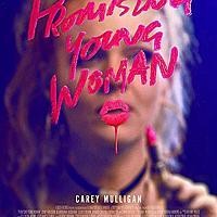 【花漾女子|Promising Young Woman】你猜得到每個女人最可怕的噩夢嗎?