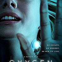 【Netflix電視電影】《Oxygen氧氣危機》~~奇異逐夢之旅