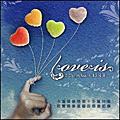 收穫音樂 Love Is