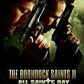 【 The Boondock Saints 】