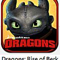 【iOS/Android】Dragons:Rise of Berk