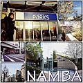 【大阪】NAMBA Patks+感受街道