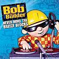 Bob The Builder / 建築師巴布