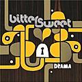 Bitter:Sweet / 憂歡樂團