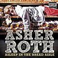 Asher Roth / 亞瑟羅斯
