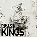 Crash Kings / 破壞王合唱團